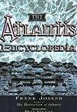 The Atlantis Encyclopedia, Frank Joseph, 1564147959