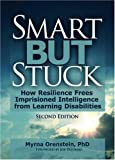 Smart but Stuck, Carlton Munson, Myrna Orenstein, 078901467X