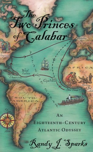 Books : The Two Princes of Calabar: An Eighteenth-Century Atlantic Odyssey by Randy J. Sparks (2009-02-28)