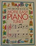 Usborne Book of More Easy Piano Tunes (Usborne Tunebooks)