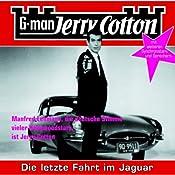 Die letzte Fahrt im Jaguar (Jerry Cotton 5) | Jerry Cotton
