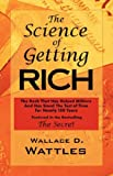 The Science of Getting Rich, Wallace D. Wattles, 160450014X