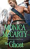 The Ghost (The Highland Guard Book 12) by  Monica McCarty in stock, buy online here