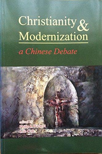 Christianity & modernization: A Chinese debate Christianity & modernization: A Chinese debate
