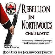 Rebellion in Northwoods | Chris Bostic