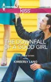 The Downfall of a Good Girl (LaBlanc Sisters Book 1)