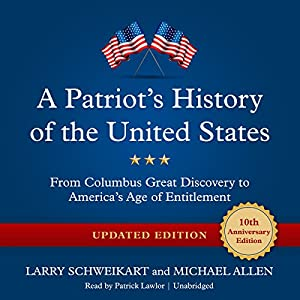 A Patriot's History of the United States, Updated Edition Audiobook