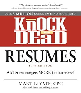 knock em dead resumes a killer resume gets more job interviews - Resumes