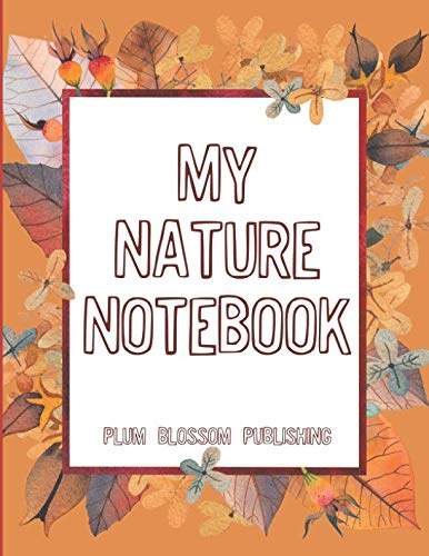 (My Nature Notebook)