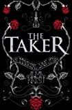 Front cover for the book The Taker by Alma Katsu