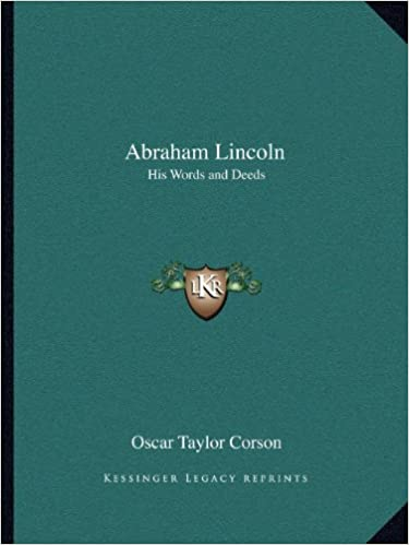 Abraham Lincoln: His Words and Deeds