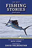 The Best Fishing Stories Ever Told (Best Stories Ever Told)