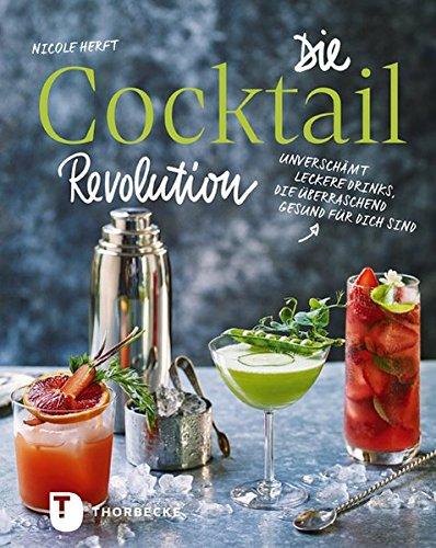 Die Cocktail-Revolution: Unverschämt leckere Drinks, die überraschend gesund für dich sind