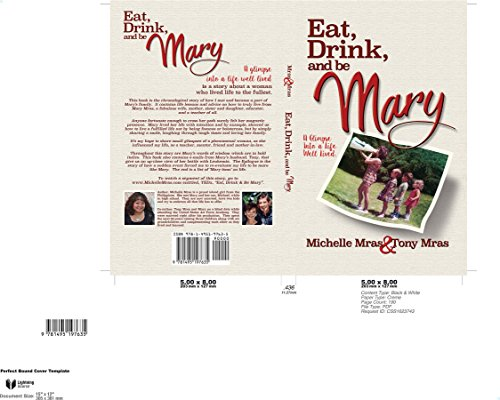 Eat, Drink and Be Mary: A Glimpse Into a Life Well Lived