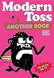 Modern Toss: Another Book: featuring Mister Tourette