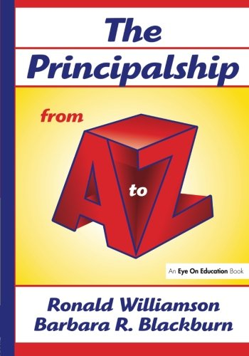 Principalship From A to Z (A to Z Series)