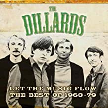 Best of the Dillards 1963-79: Let the Music Flow