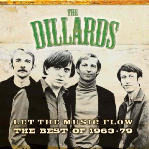 Best of the Dillards 1963-79: Let the Music Flow by Dillards