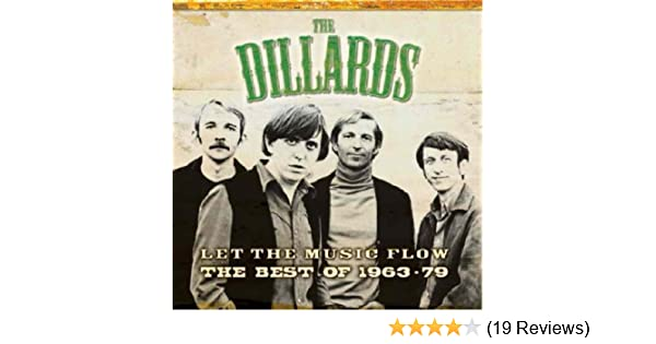 DILLARDS - Best of the Dillards 1963-79: Let the Music Flow - Amazon.com Music