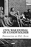 img - for Civil War Journal of a Union Soldier book / textbook / text book