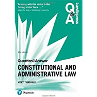Law Express Question and Answer: Constitutional and Administrative Law (Law Express Questions & Answers)