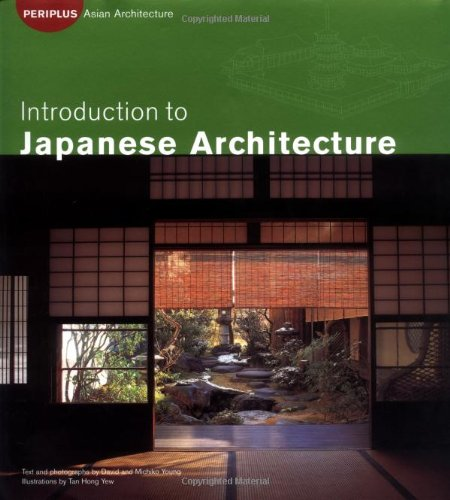 Introduction to Japanese Architecture (Periplus Asian Architecture Series)