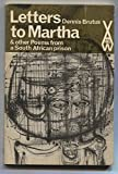 img - for Letters to Martha & other Poems from a South African prison (African writers series, 46) book / textbook / text book