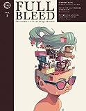full bleed - Full Bleed The Comics & Culture Quarterly