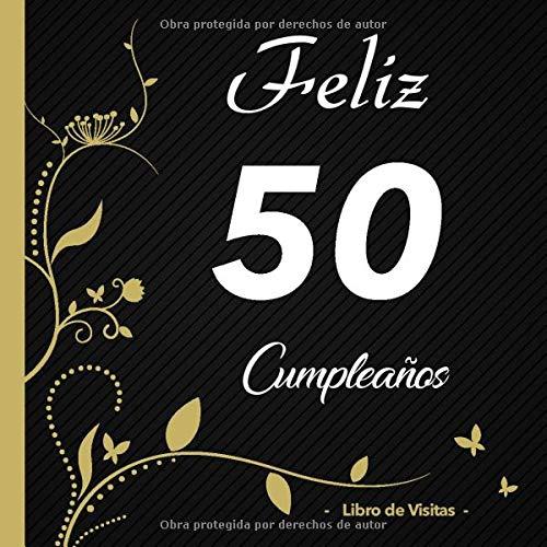 Feliz 50 cumpleaños - Libro de visitas -: Para llenar | Para ...
