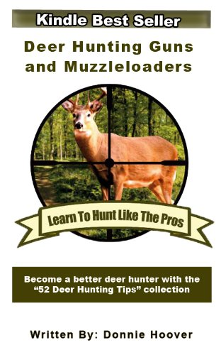 Deer Hunting : Deer Hunting Guns And (Hunter Muzzleloader)