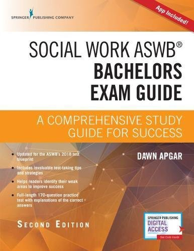 Social Work ASWB Bachelors Exam Guide, Second Edition: A Comprehensive Study Guide for Success