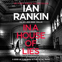 In a House of Lies: Inspector Rebus, Book 22