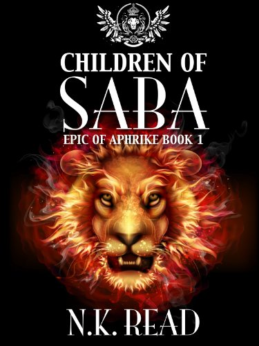 Children of Saba (The Epic of Aphrike Trilogy Book 1)