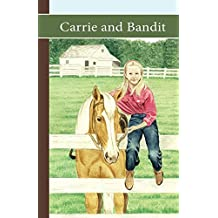 Carrie and Bandit (Sonrise Stable #2)