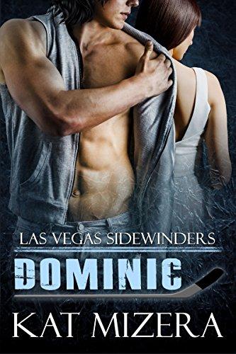 Las Vegas Sidewinders: Dominic by [Mizera, Kat]