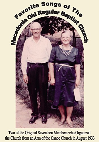 Favorite Songs of the Macedonia Old Regular Baptist Church - Kindle