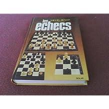 Les Echecs (French Edition)