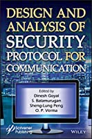 Design and Analysis of Security Protocol for Communication Front Cover