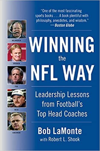 Winning the NFL Way: Leadership Lessons From Football's Top Head ...