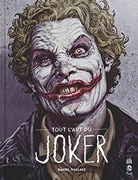 Tout l'art du Joker par Daniel Wallace