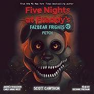 Fetch: Five Nights at Freddy's: Fazbear Frights, Book 2