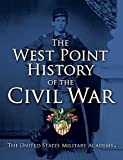The West Point History of the Civil War (The West Point History of Warfare Series)