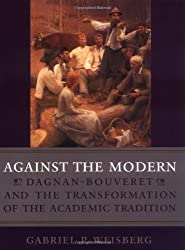 Against the Modern: Dagnan-Bouveret and the Transformation of the Academic Tradition