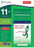11+ Essentials English: Comprehensions (Classic) Practice Papers for CEM: Book 1 (First Past the Post)