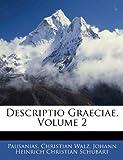 Descriptio Graeciae, Pausanias and Johann Heinrich Christian Schubart, 1143539796
