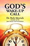 God's Wake-Up Call, Rick Metrick, 1937331229