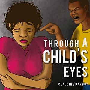 Through a Child's Eyes Audiobook