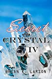 Secret of the Crystal IV - Forgotten Legacy (Time Travel Adventure)