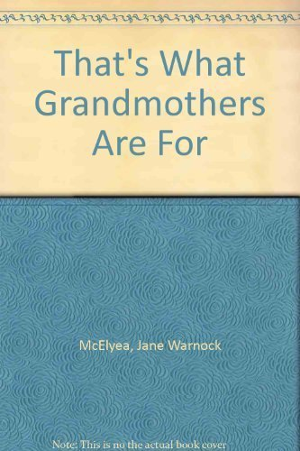 That's What Grandmothers Are For pdf epub