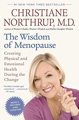 The Wisdom of Menopause (Revised Edition): Creating Physical and Emotional Health During the Change cover